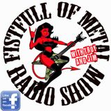 The Fistfull of Metal Radio Show - Show No:0019 - 13/11/2012