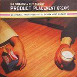 Product Placement Breaks | DJ Shadows Sources