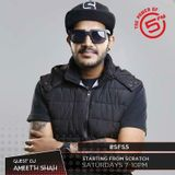 Ameeth Shah - 5FM Starting From Scratch 01 with Ryan The DJ (07-04-2018)