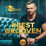 #Best Grooven 2016 _ episode 09