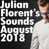 Julian Florent's Sounds (August 2018)