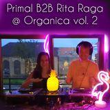 Primal B2B Rita Raga @ Organica vol.2 (Chillgressive DJ mix)