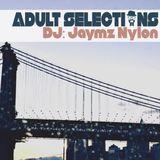 DJ Jaymz Nylon – Adult Selections #189
