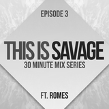 This Is Savage ( Guest Mix ) #3
