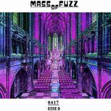 Mass of Fuzz 0417 Side B