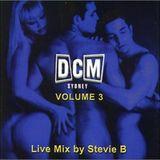DCM Vol #3 Stevie B