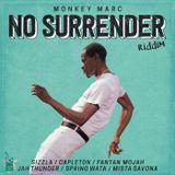 No Surrender Riddim Mix Promo (Monkey Marc-2017) - Selecta Fazah K.