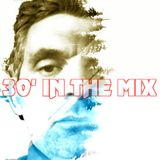 30' IN THE MIX 001