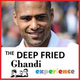 The Deep Fried Ghandi Experience 15/10/14