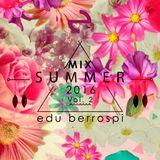 DJ EDU - SUMMER MIX 2016 - Vol 2 by DJBEX !!!