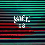 Yarn 08 | Wild night