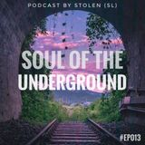 Soul Of The Underground #EP013
