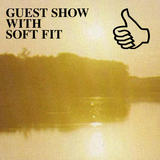 GUEST SHOW WITH SOFT FIT