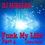 DJ Surgeon - Funk My Life! 4 (June 2014)