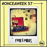 #ONCEAWEEK 0057 by Fmr2mars
