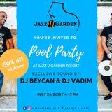 Beycan & Vadim Almazov (live dj set) @ Jazz U Pool Party
