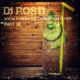 DJ Rosti - Wohnzimmerboden-Mix VII - 98 minutes of summer - Vocal House