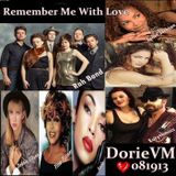 """Remember Me With Love ✿⊱ツ~♥♥~ c"""",)"""
