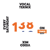 Trace Video Mix #138 by VocalTeknix