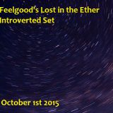 Feelgood's Lost In the Ether Introverted Set