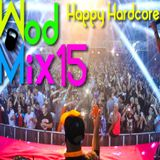 WodMix_15_Happy Hardcore 20 min