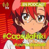 Capsula Friki No 6 (Los Imbatibles 30/10/2016) Modoradio.cl