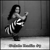 Gelale Radio #9. So Contagious