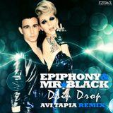 Epiphony - Drip Drop (Avi Tapia Remix)
