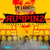 RUPPINZ MIXTAPE -DANCEHALL 2015