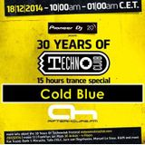 18.12.2014 - 30 Years of Technoclub Special on Afterhours FM - Cold Blue (14:00 - 16:00 CET)