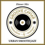 Dinner Mix Urban Smooth Jazz (Mariage - Wedding)