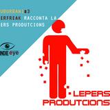 Scary Monsters: Superfreak racconta la Lepers Produtcions - I Suburbani #3