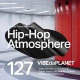 Hip-Hop Atmosphere #127 by DJ Alex Yurov @ VIBEdaPLANET.com