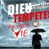 Dieu contrôle les tempêtes de votre vie 1-2