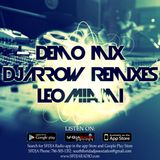 Arrow Remixes Demo Mix (djleomiami)