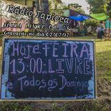 Rádio TapiOCA - Feira Livre Ed. #4 - 02/07/17