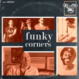 Funky Corners Show #324 Featuring DT1 05-11-2018