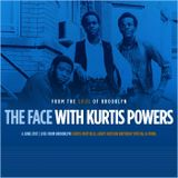 The Face #122 - Curtis Mayfield/Leroy Hutson Birthday Special w/ Kurtis Powers (04/06/17)