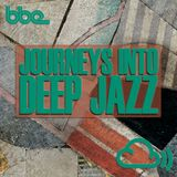 BBE presents: Journeys Into Deep Jazz