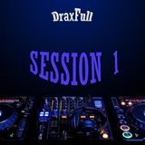 SESSION 1 by DraxFull