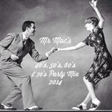 Mr Mac's 40's, 50's, 60's & 70's Party Mix For Disco Jean & Friends.