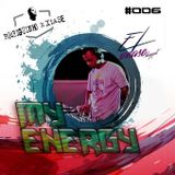 2013 - Set - My Energy VI @ Dj Rodriguinho Extase