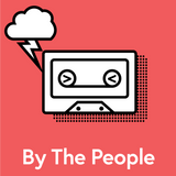 By The People - Episode 4