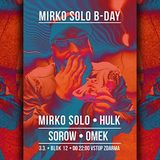 Mirko Solo @ 3.0 B-Day Party, Blok 12 [03-03-2018]