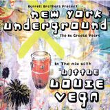 Burrell Brothers pres. New York Underground - The Nu Groove Years - Louie Vega