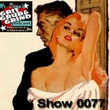Mr. Dana's GRIT GRUB & GRIND Show 0077