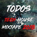 Todos - Tech House Mixtape 2018