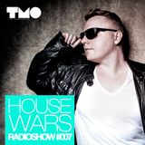 House Wars Radioshow Vol.7 mixed by T.M.O