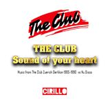 The Club - Sound of your Heart #03