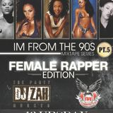 Im From The 90s Hip Hop PT 5 Female Rappers Edition